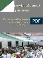 Pombalinho - Confraternizacao 2008