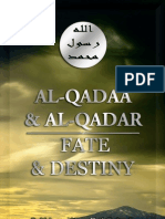 Al Qadaa and Al Qadar Fate and Destiny