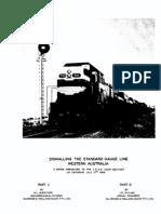 Signalling the Standard Gauge Line Weste
