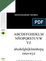 Contextualización Historica_Tipografia - Diseño de comunicación