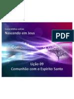 Licao9 ComunhaoComOEspiritoSanto Slides