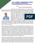 RESPUESTA AL DR. LEONEL FERNÁNDEZ REYNA  PRESIDENTE DE LA REPÚBLICA DOMINICANA  EN LO REFERENTE A LA SITUACIÓN ACTUAL DE LA EDUCACIÓN
