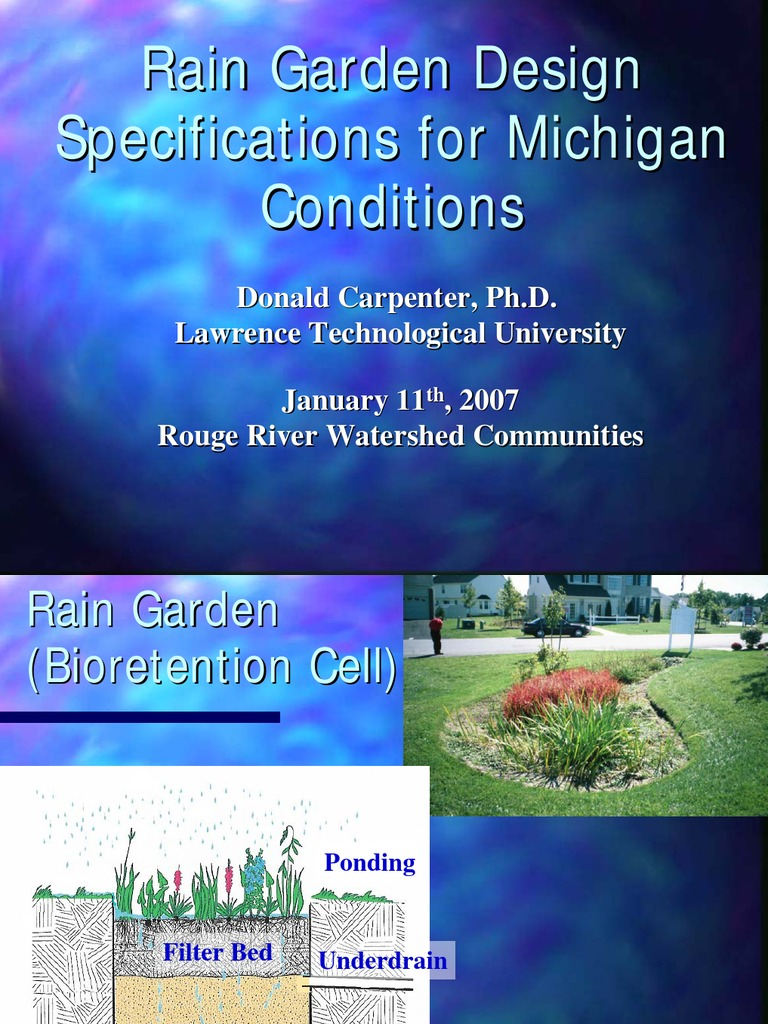 Michigan; Rain Garden Design Specifications for Michigan ...