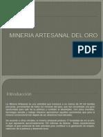 Mineria Artesanal Del Oro