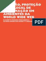 ARAYA; VIDOTTI - Criacao Protecao e Uso Legal de Informacao em Ambientes da World Wide Web