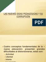 2 Las nuevas ideas pedagógicas y su corrupción