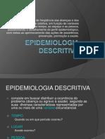aulaEPIDEMIOLOGIA DESCRITIVA