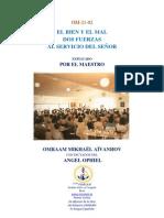 EL BIEN Y EL MAL DOS FUERZAS AL SERVICIO DEL SEÑOR