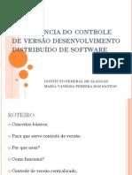 Importância do controle de versão desenvolvimento distribuído