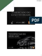 FIA O Mercado Do Luxo No Brasil_2011
