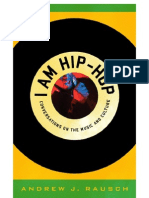 I Am Hip-Hop Conversations on the Music and Culture 2011