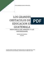 Los Grandes Obstaculos en La Educacion en Guatemala 2011-2015