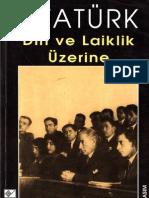 Atatürk - Din ve Laiklik Üzerine