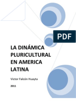 LA DINÁMICA PLURICULTURAL EN AMERICA LATINA