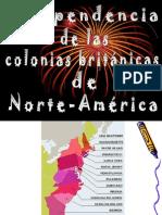 INDEPENDENCIA DE LAS COLONIAS BRITÁNICAS DE NORTE-AMÉRICA