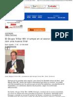 El Grupo Villar Mir Irrumpe..