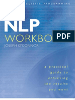 Nlp Workbook - Practical Guide to Achieving the Results You Want