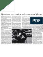 Quantum Mechanics Make More of Moore