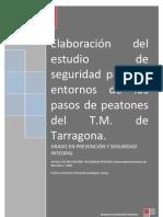Anteproyecto - Estudio de seguridad para los entornos de los pasos de peatones del Término Municipal de Tarragona