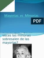 Minorias vs Mayoria