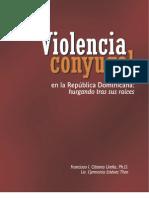 Violencia Conyugal Hurgando en Sus Raices