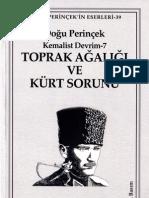 Doğu Perinçek - Toprak Ağalığı ve Kürt Sorunu (Kemalist Devrim-7)