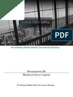 Madison Street Capital Presentation