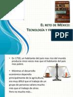 El reto de México Tecnología y fronteras del siglo XXI