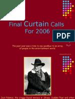 Final Curtain Calls