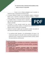 PROPUESTA PEDAGÓGICO- EDUCATIVA PARA LA CONSTRUCCIÓN DE AMÉRICA LATINA DESDE LA ESCUELA Y EL EDUCADOR