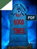R.I.P., Good Times 10-7-08 Final