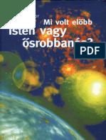 Antalffy Tibor - Mi volt előbb - Isten vagy ősrobbanás