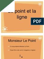 Le Point Et La Ligne