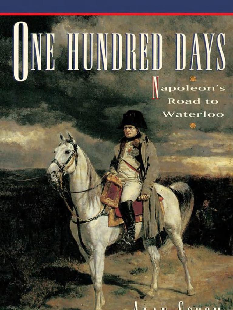 Schom One Hundred Days Napoleon's Road to Waterloo-9780195081770 | Napoleon  | France