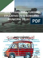 Estrategias Para Turismo Educativo en El Gobierno