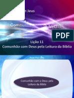 Licao11 ComunhaoComDeusPelaLeituraDaBiblia Slides