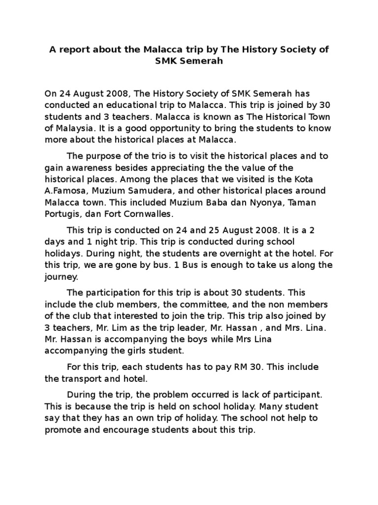 a report about the malacca trip by the history society of smk semerah