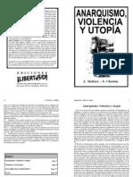 Anarquismo, violencia y utopía - Albert Meltzer, Stuart Christie