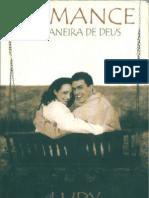 Romance à Maneira de Deus - Eric e Leslie Ludy