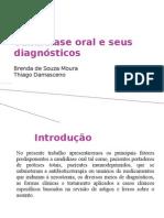 Candidíase e seus diagnósticos