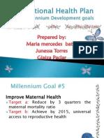 The National Health Plan (the 8 Millennium Goal)