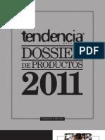 Tendencia Dossier de Productos 2011