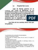 Banda Gastrica, Hospital San Lucas