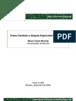Crises Cambiais e Ataques Especulativos No Brasil