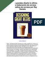 Cervezas grandes diseño lo último guían de elaboración de cerveza Classic estilos de cerveza por Ray Daniels - 5 estrellas reseña del libro