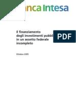 Rapporto Banca Intesa - Il Finanziamento Degli Investimenti Pubblici