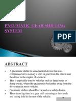 Pneumatic Gear Shifting System