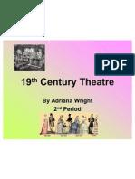 19th Century Theatre