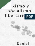 Guerin, Daniel - Marxismo y Socialismo Libertario