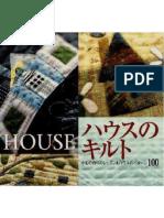 House Patchwork Quilt